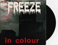 THE FREEZE In Colour Vinyl Record 7 Inch A. 1. 1979